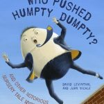 Who Pushed Humpty Dumpty