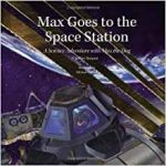 Max Goes to the Space Station