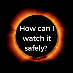 How can i watch it safely?