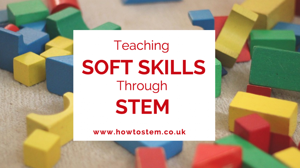 teaching soft skills through stem education