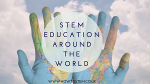 STEM education around the world