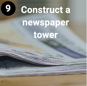 Construct a newspaper tower