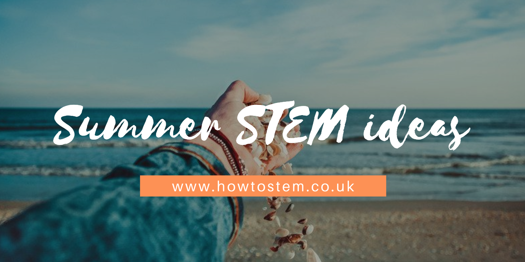 Summer STEM Ideas