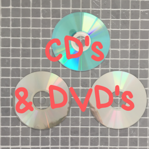 CD's and DVD's