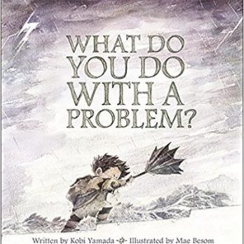 What Do You Do With A Problem e1497469489846